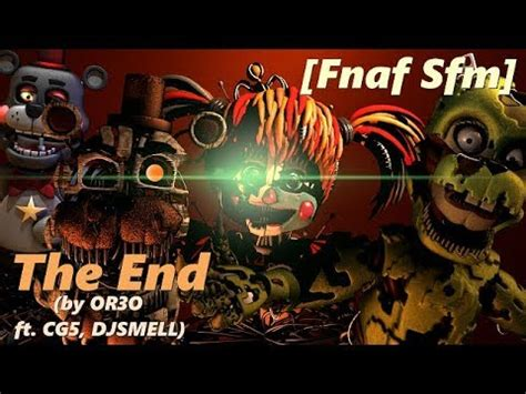 【Fnaf SFM】The End Fnaf 6 Song by OR3O - YouTube