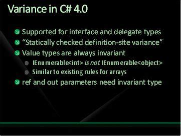 Covariance, Contravariance and Invariance in C# 4