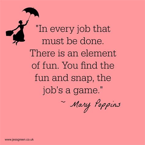 Mary Poppins Quotes About Work