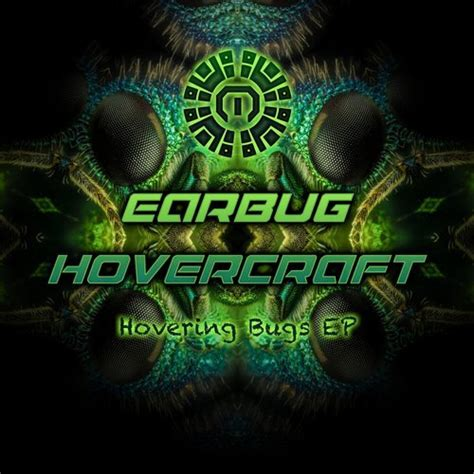 Earbug & Hovercraft - Hovering Bugs (2017)